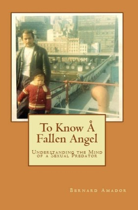 To Know a Fallen Angel by Bernard Amador