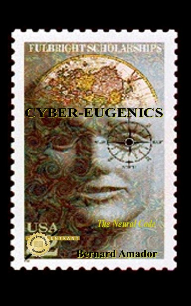 Cyber-Eugenics: The Neural Code by Bernard Amador